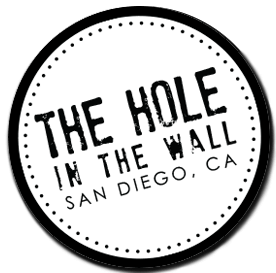 The Hole In the Wall San Diego, CA